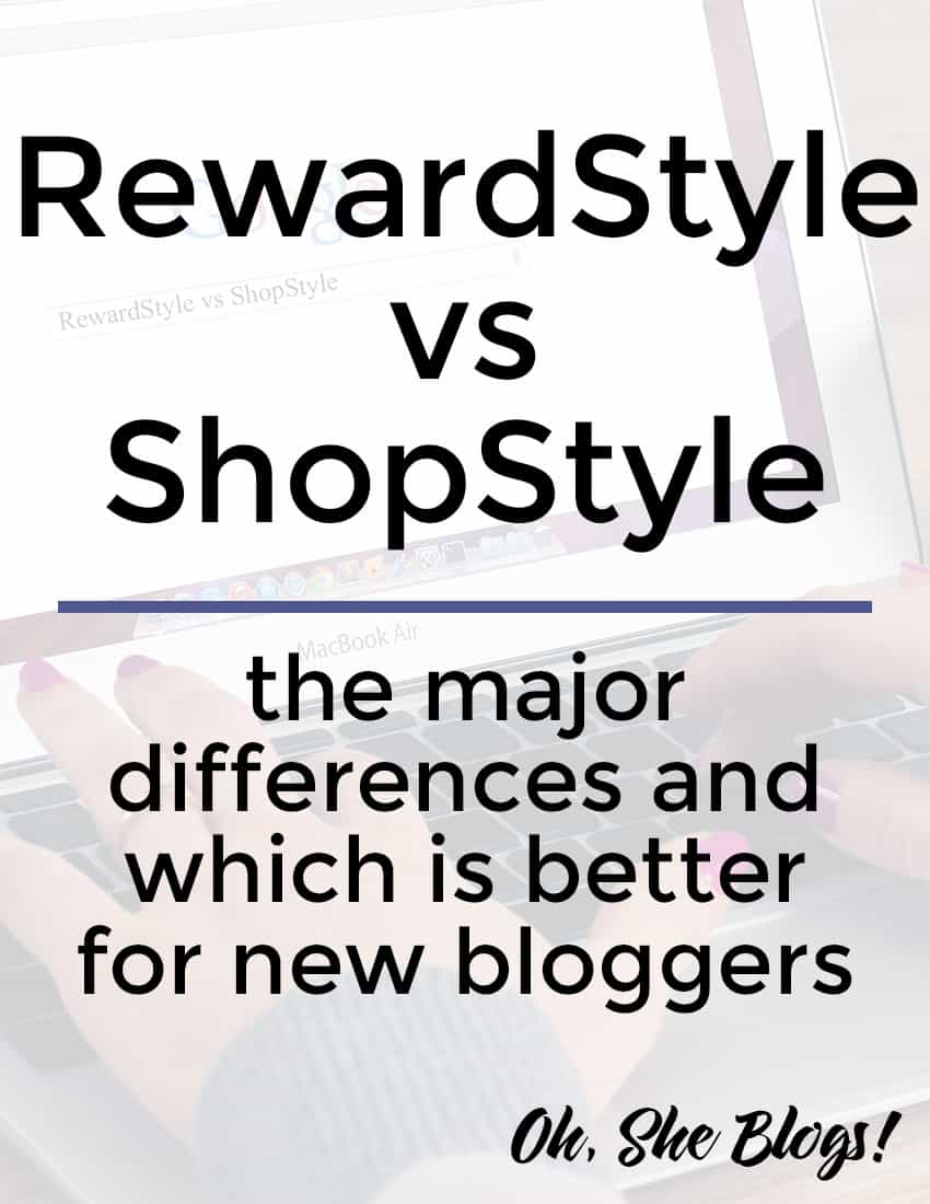 What is the main difference between RewardStyle and ShopStyle? We break it down.