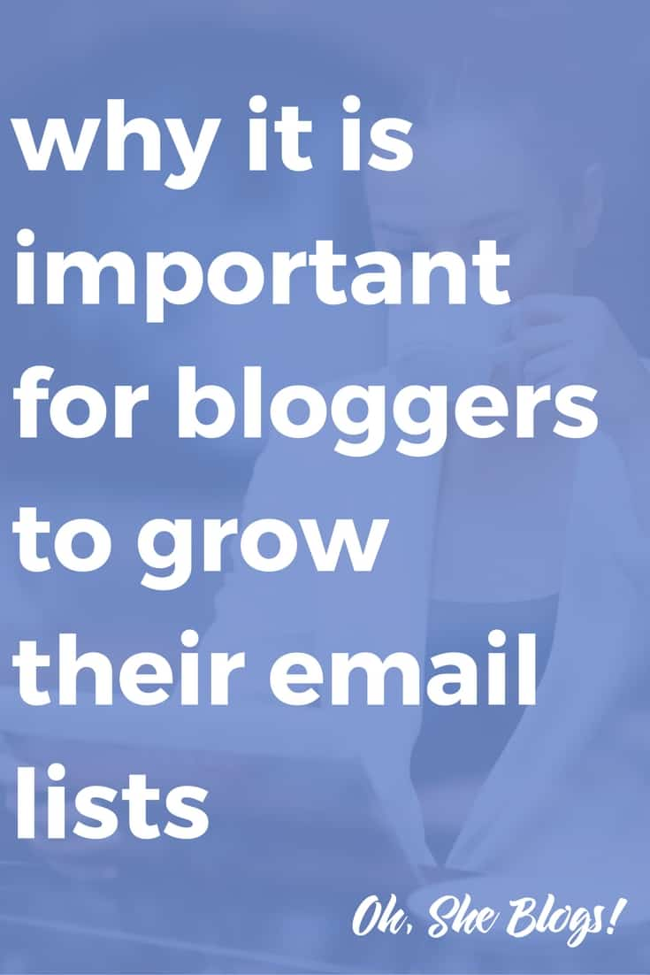 Why it is important for bloggers to grow their mailing lists