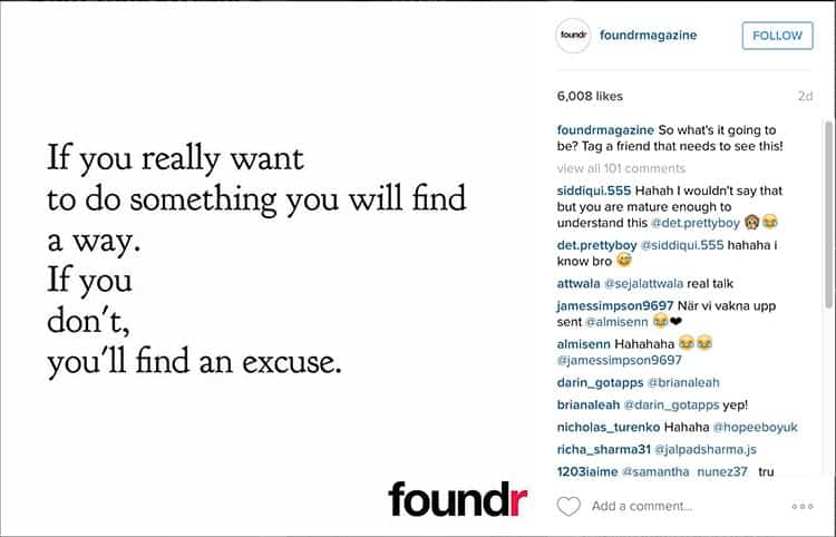 How to get more Instagram followers: Foundr Magazine does a great job of encouraging followers to like photos and interact.