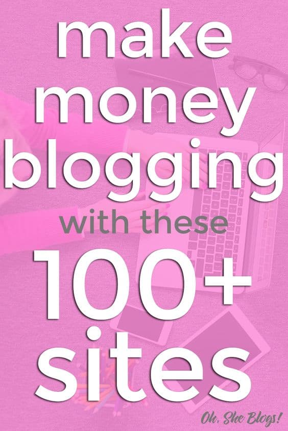 Make money blogging with these 100+ sites