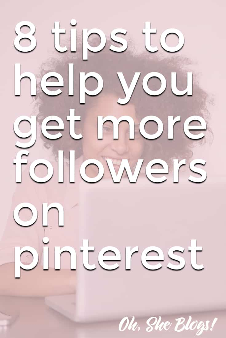 Blogging Tip: Pinterest drives a lot of traffic to a lot of bloggers. Here's how to get more followers on Pinterest so you can start driving traffic to your blog, too.