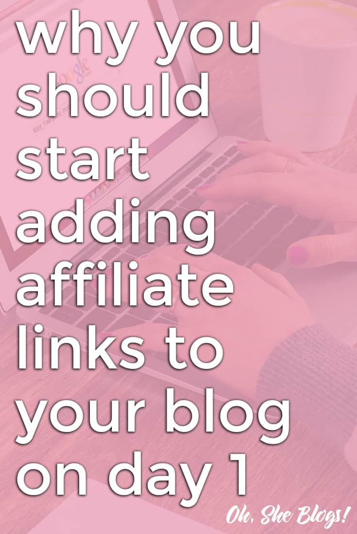 New to blogging? Here's why you should start adding affiliate links to your blog on day 1