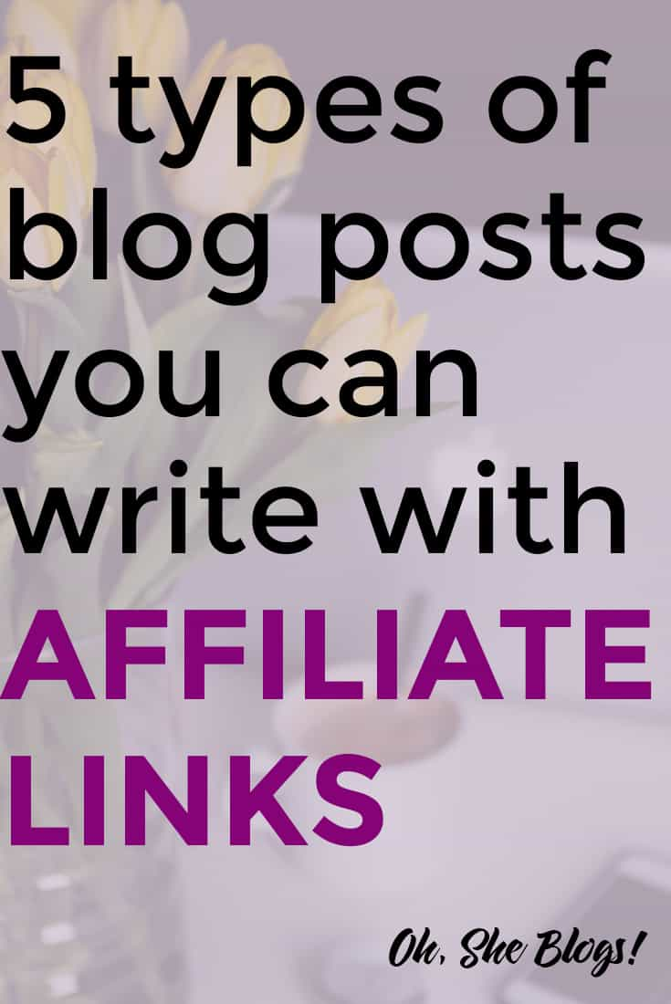 Make Money Blogging: Once your affiliate relationships are set up, it's time to work on your first post. Here are 5 ways you can write blog posts with affiliate links.