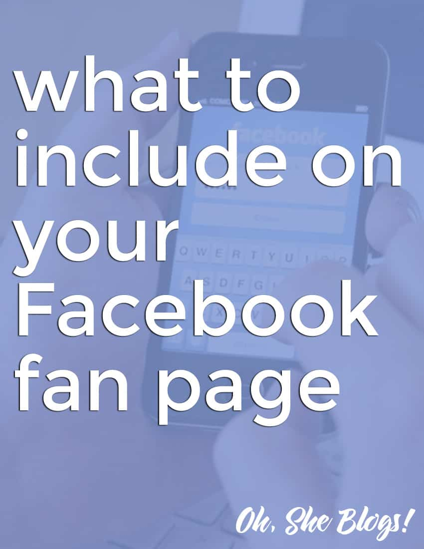 What to include on your Facebook fan page | Oh, She Blogs!