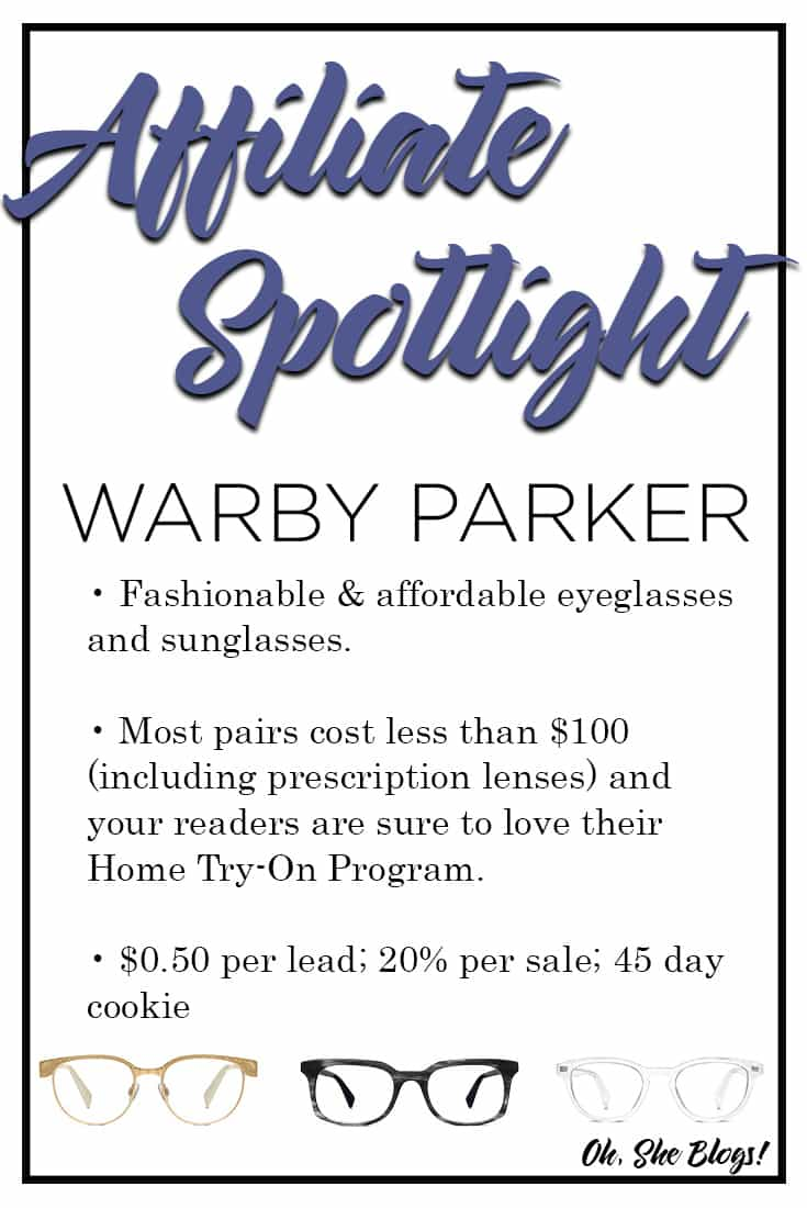 Affiliate Spotlight: The Warby Parker Affiliate Program is a great option for bloggers