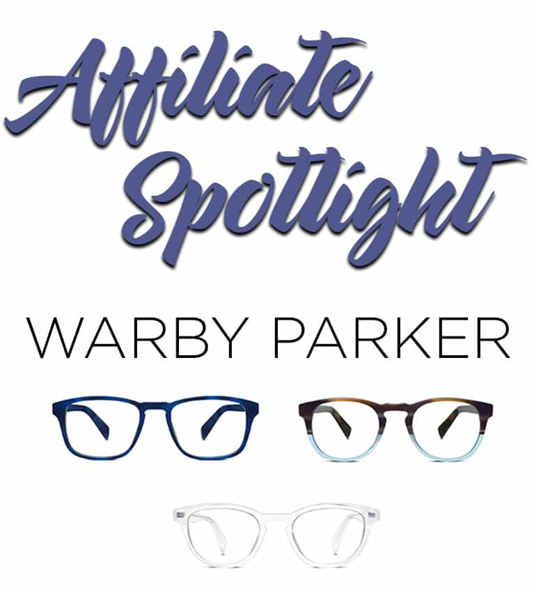 Affiliate Spotlight: Eyeglasses and Sunglasses from Warby Parker