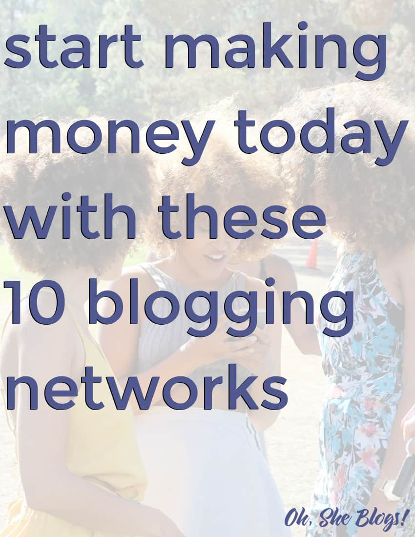 Start Making Money with these 10 Blogging Networks
