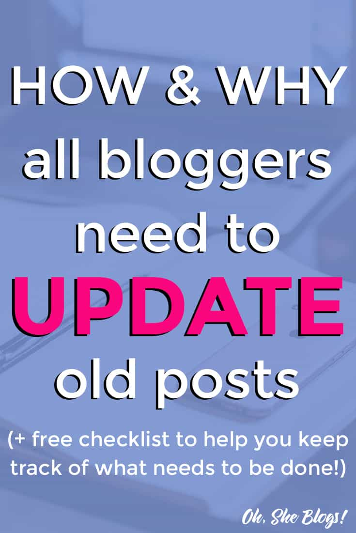 How and Why You Need to Update Old Blog Posts - Oh, She Blogs!