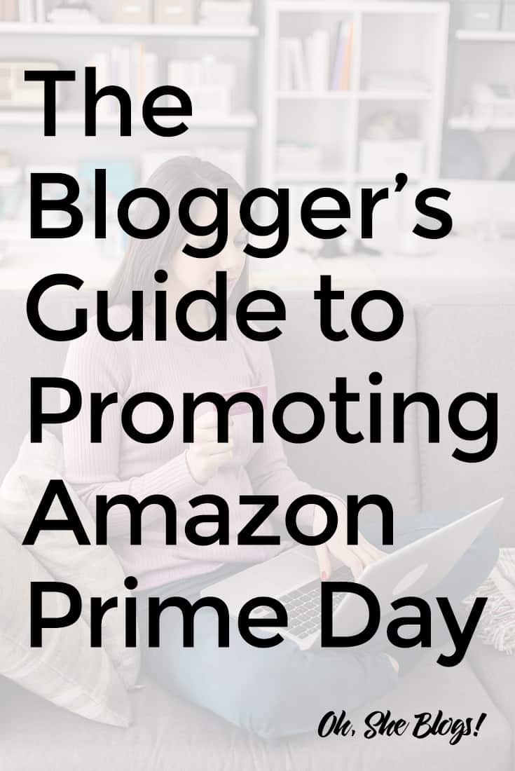 Promoting Amazon Prime Day on Your Blog: What to Know