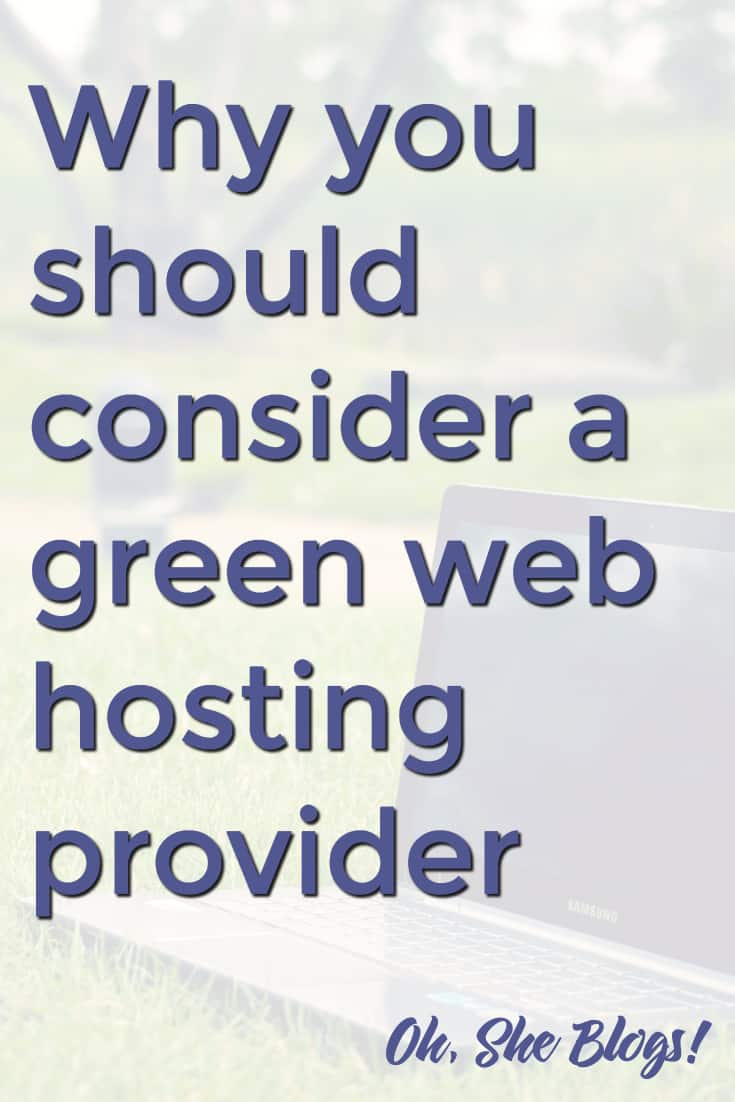 GreenGeeks is the best green hosting provider | Oh, She Blogs!