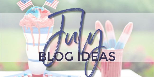 What to write about in July