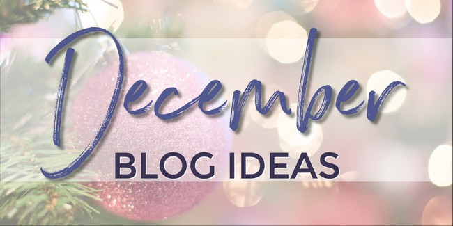 What to write about in December