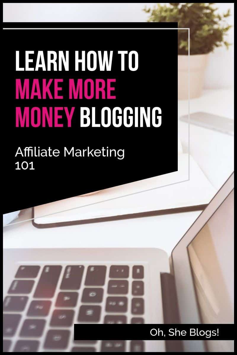 Learn how to make more money blogging in our free e-course, Affiliate Marketing 101 #blogging