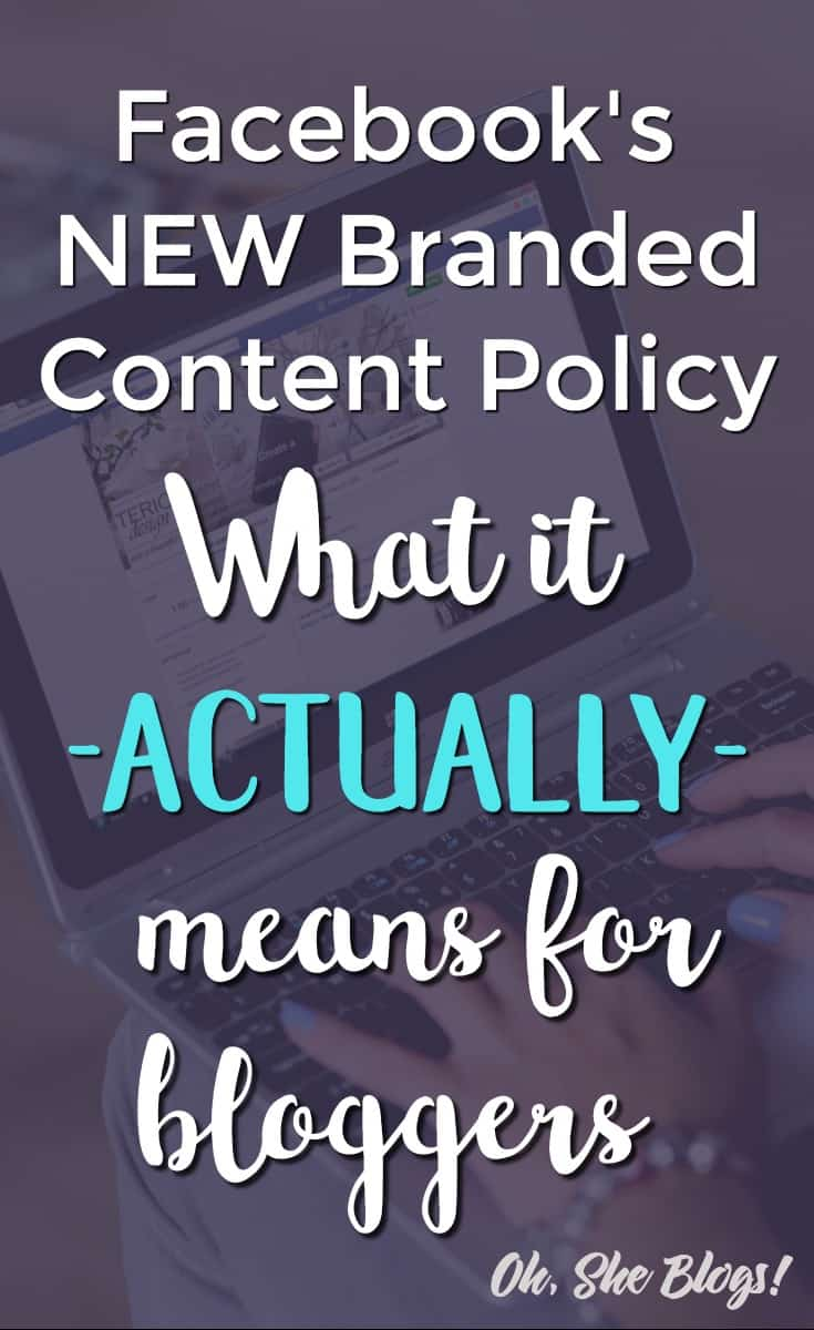 Facebook's New Branded Content Policy | Oh, She Blogs!